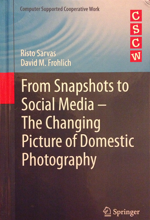 From Snapshots to Social Media by Risto Sarvas and David M Frohlich